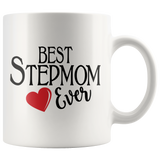 Best Stepmom Ever 11 oz White Coffee Mug - Cute Gift for Stepmom
