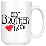 Best Brother Ever 15 oz White Coffee Mug