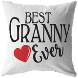 Best Granny Ever Throw Pillow