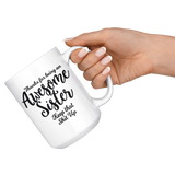 Awesome Sister 15 oz White Coffee Mug