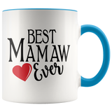 Best Mamaw Ever 11 oz Accent Coffee Mug