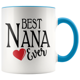 Best Nana Ever 11 oz Accent Coffee Mug