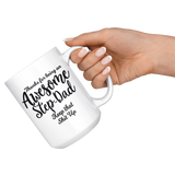 Awesome Stepdad 15 oz White Coffee Mug - Funny Father's Day Gift For Stepdad