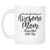 Awesome Mom 11 oz White Coffee Mug - Funny Gift for Mom