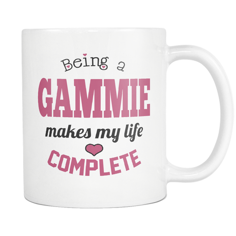 Being a Gammie Makes My Life Complete Coffee Mug