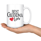 Best Grandma Ever 15 oz White Coffee Mug