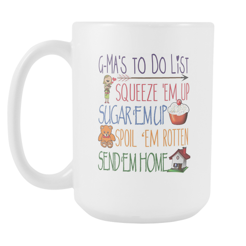 G-Ma Gift - G-Ma Coffee Mug - Being a G-Ma's To Do List