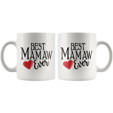 Best Mamaw Ever 11 oz White Coffee Mug