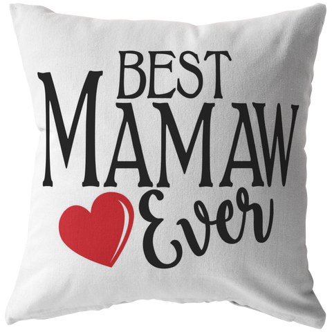 Best Mamaw Ever Throw Pillow