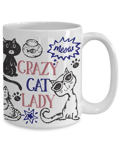 Crazy Cat Lady Coffee Mug - Cat Lover Coffee Mug - Unique Gifts for Women