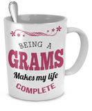 Being a Grams Makes My Life Complete Mug