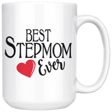 Best Stepmom Ever 15 oz White Coffee Mug - Cute Gift for Stepmom