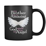 My Brother Was So Amazing God Made Him An Angel - Memorial Coffee Mug