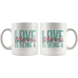 Love is being a Memaw 11 oz White Coffee Mug
