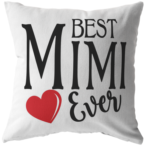 Best Mimi Ever Throw Pillow