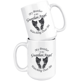 My Brother Is My Guardian Angel 15 oz Coffee Mug