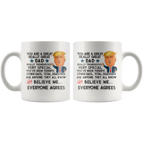 FUNNY TRUMP MUG FOR DAD 11 OZ WHITE COFFEE MUG