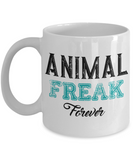 Animal Freak Forever Coffee Mug For Animal Lovers