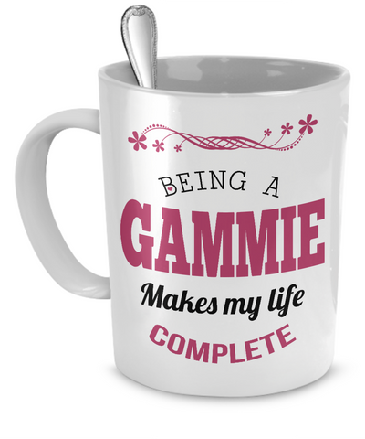 Being a Gammie Makes My Life Complete Mug