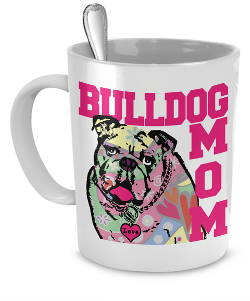 Bulldog Mom Mug