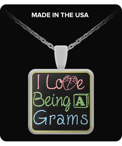 I Love Being a Grams Necklace