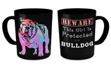This Girl is Protected by Her Bulldog Mug
