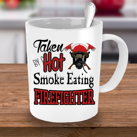 Taken By a Hot Firefighter Mug