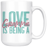 Love is being a Grammie 15 oz White Coffee Mug