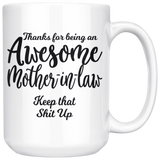 Awesome Mother In Law Coffee Mug