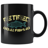 Retired Gone Fishing Black Coffee Mug