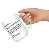 Dear Dad - Funny Coffee Mug for Dad for Father's Day From Father