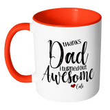 Thanks Dad I Turned Out Awesome - 11 oz Funny Dad Coffee Mug