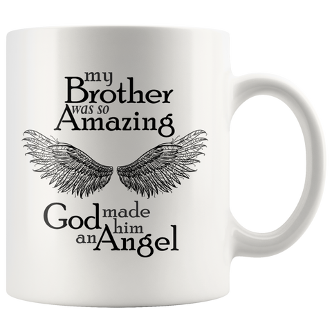 My Brother Amazing Angel 11 oz White Coffee Mug