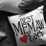 Best Memaw Ever Throw Pillow