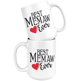 Best Memaw Ever 15 oz White Coffee Mug
