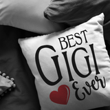 Best Gigi Ever Throw Pillow
