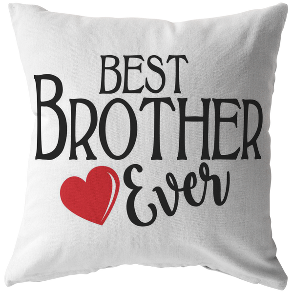 Best Brother Ever Throw Pillow