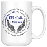 Grandma I Miss You - Memorial Coffee Mug 15 oz