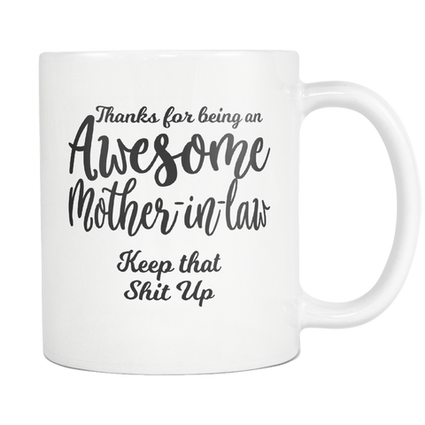 Awesome Mother in Law Coffee Mug - Funny Gift For Mother in Law