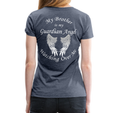 Brother Guardian Angel Women's Premium T-Shirt (CK1463W) - heather blue