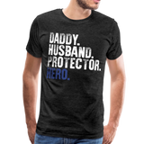 Daddy Husband Protector Hero Blue Men's Premium T-Shirt (CK1493) - charcoal gray