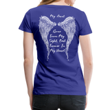 My Sister Gone From Sight Women's Premium T-Shirt (CK1603) - royal blue