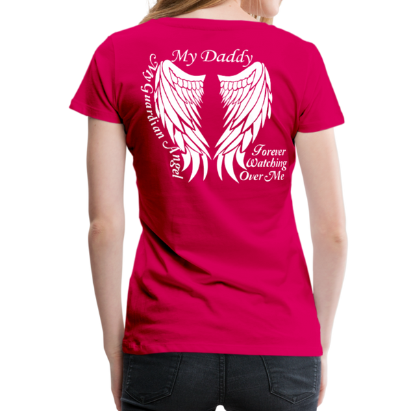 My Daddy Guardian Angel Women's Premium T-Shirt - dark pink