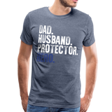 Dad Husband Protector Hero Men's Premium T-Shirt (CK1920) - heather blue