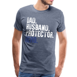 Dad Husband Protector Hero Flag on back Thin Blue Line Men's Premium T-Shirt (CK1921) - heather blue