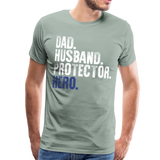 Dad Husband Protector Hero Flag on back Thin Blue Line Men's Premium T-Shirt (CK1921) - steel green