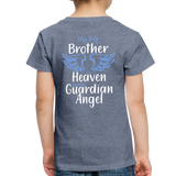 My Big Brother in Heaven Toddler Premium T-Shirt - heather blue