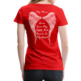 My Mom Gone From Sight Memorial Women's Premium T-Shirt (CK1805) - red