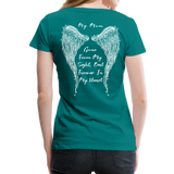 My Mom Gone From Sight Memorial Women's Premium T-Shirt (CK1805) - teal