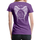 My Mom Gone From Sight Memorial Women's Premium T-Shirt (CK1805) - purple